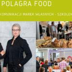 O strategii komunikacji marek własnych na targach Polagra Food